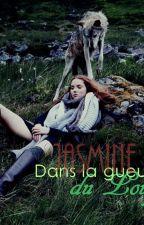Jasmine - Dans la gueule du loup by Cemre_Aperdu