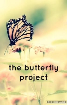 the butterfly project by PandaGirlyGirl