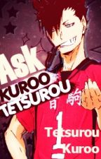 .:Ask Kuroo Tetsurou:. [now closed] by SpacePaesh