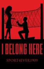 I belong here by sport4ever1909