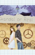 Skandal Or Real??? by JeonAnita
