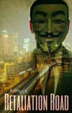 Retaliation Road by adithya_nja