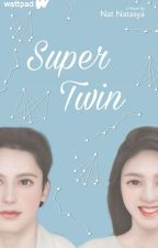 Super Twin by natnatasya13
