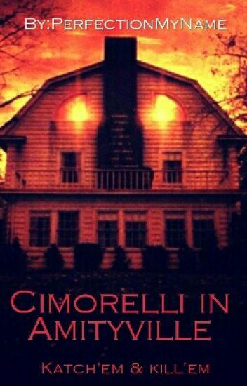 Cimorelli In Amityville #Wattys2016