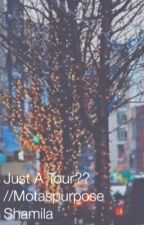 Just a tour? by motaspurpose