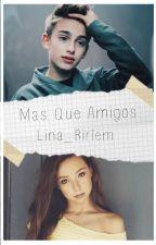 MÁS QUE AMIGOS (Johnny Y Tu) by Lina_Birlem