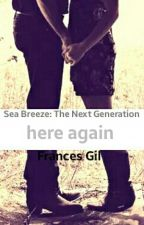 here again (Sea Breeze: The Next Generation #4)  by Dreamer2498