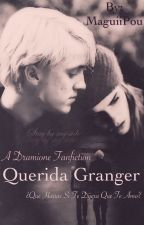 Querida Granger - Dramione by AnxiousPotato