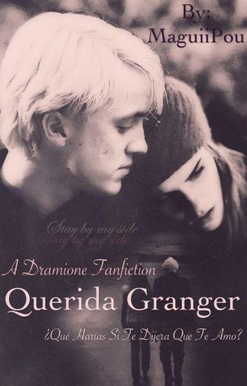 Querida Granger - Dramione