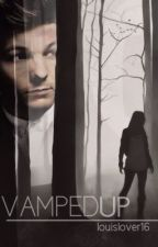 Vampted Up!!!!( One Direction Fanfic Vampire story) by louislover16