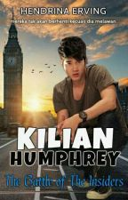 BOOK 2: KILIAN HUMPHREY AND THE BATTLE OF INSIDERS by hendrina_erving
