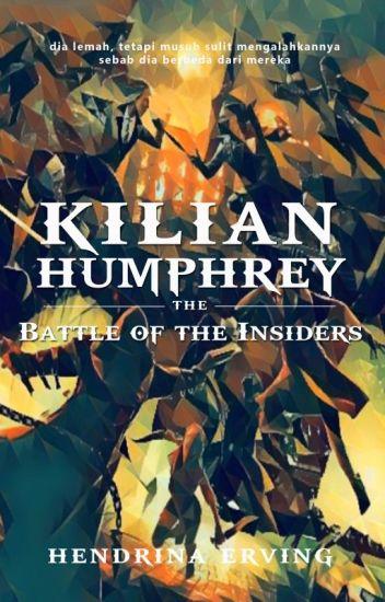 BOOK 2: KILIAN HUMPHREY AND THE INSIDERS