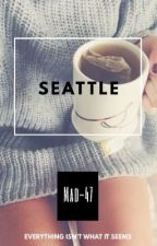 Seattle (Jinbop x Reader and Ross x Reader) Book One by MAD-47