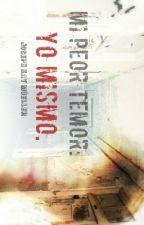 Mi Peor Temor: Yo Mismo. by 12thAvenue
