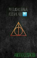 Preguntas para Potterheads⚡ by -SlytherinPrincess-