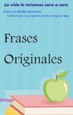 Frases Originales by gelyqv