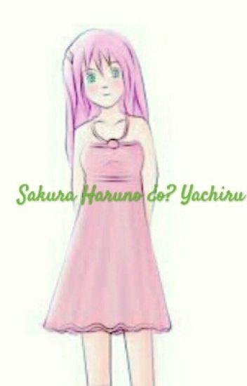 Sakura Haruno ¿o? Yachiru
