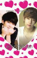 cuando el amor empieza by Liz2fabian