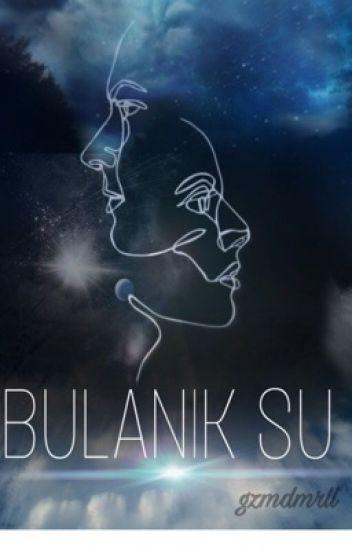 BULANIK SU