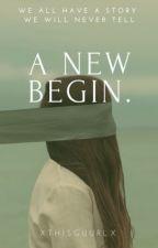 A New Begin. |#SpringAward2018| by xThisGuurlx