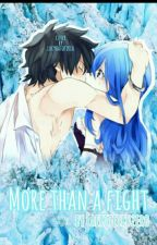 Gruvia: More than a fight  by FeariTeiruZero