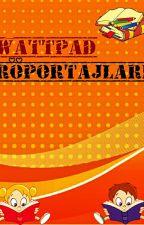 Wattpad Röportajları by ayecnr