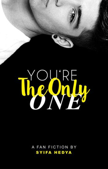 You're The Only One [ z.m ]