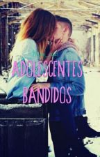 Adolescentes Bandidos by Nana_as15