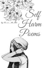 Self Harm Poems by 1D_is__the_best