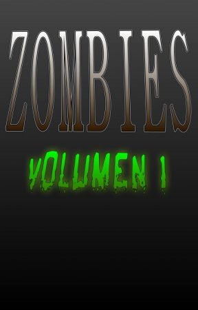 Zombies volumen 1 by J-zombie