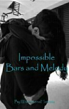 Impossible |Bars and Melody| by Polish_Queen_143