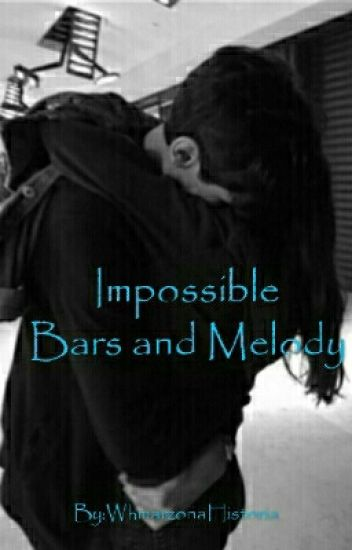 Impossible |Bars and Melody|