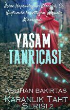 YAŞAM TANRIÇASI by AslihanBakirtas