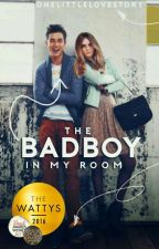 The Badboy in my Room  by onelittlelovestory
