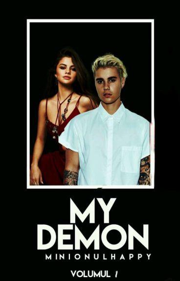 My demon ( Book I ) - IN CURS DE EDITARE -