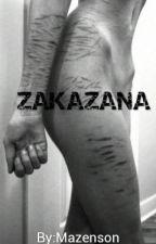 ZAKAZANA by Mazenson