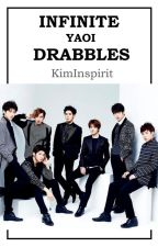 INFINITE YAOI Drabbles by Kim-Inspirit