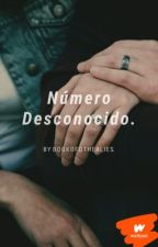 Número Desconocido. by bookofotherlies