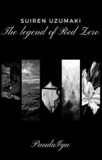 [NS] Suiren Uzumaki - The legend of red zero [PL] by PandaIgu