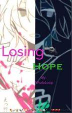 LOSING HOPE (Nagito komaeda x reader) (VERSION EN ESPAÑOL) by Tloz_forever