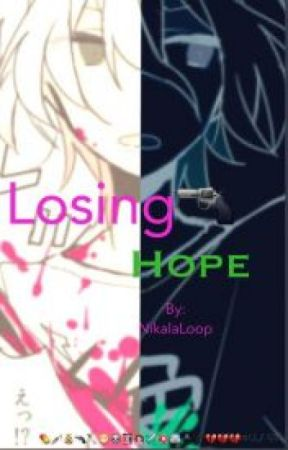 LOSING HOPE (Nagito komaeda x reader) (VERSION EN ESPAÑOL) by Tloz_forever