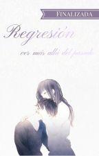 Regresión [Boy's Love/Gay/Yaoi] (Terminada) by CrankyLoL