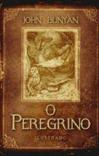 O PEREGRINO (JHON BUNyAN) by MilenaSantiago3