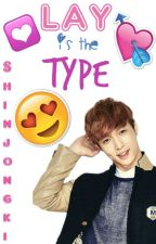 Lay is the type by ShinJongKi