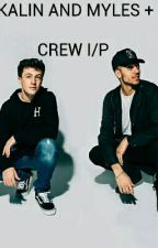 KALIN AND MYLES IMAGINES. by HOTLINExKAM