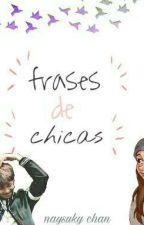 Frases De Chicas Variado by naysukichan3