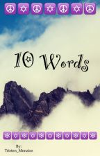 10 Words by TheaterGirl8