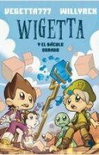 Wigetta y el báculo dorado by MateoJoaqunRueda