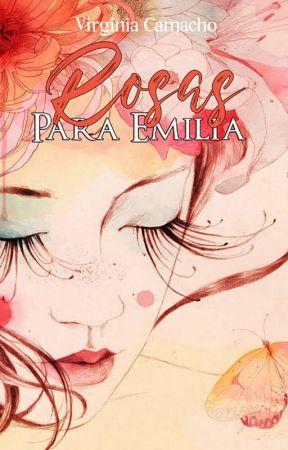 Rosas para Emilia ® -Publicada con Coral Ediciones by Virginiasinfin