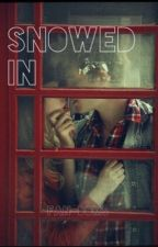 Snowed In by fan-doms